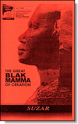 The Great Blak Mamma of Creation