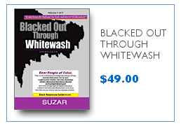 Blacked Out Through Whitewash $49.00