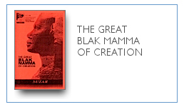 Great Blak Mamma of Creation $9.99